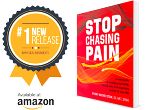 Stop Chasing Pain book by Perry Nickleston, buy through Amazon