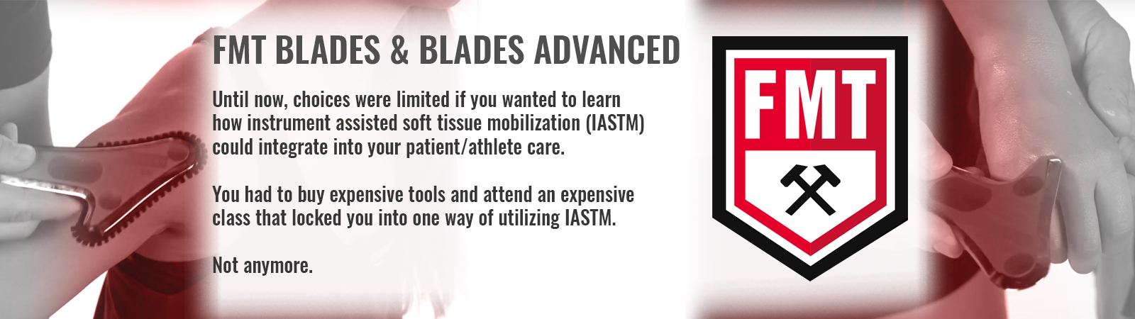 FMT Blades and Blades Advanced